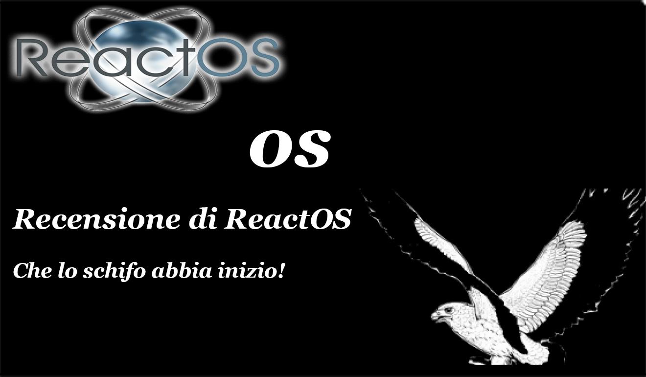 ReactOS – Non esiste limite allo schifo!