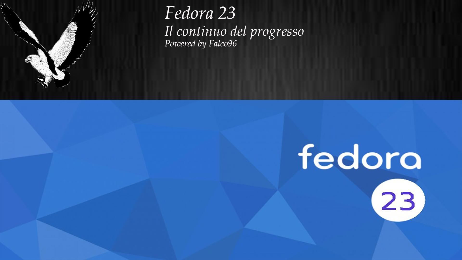 Fedora 23 – Il continuo del miglioramento