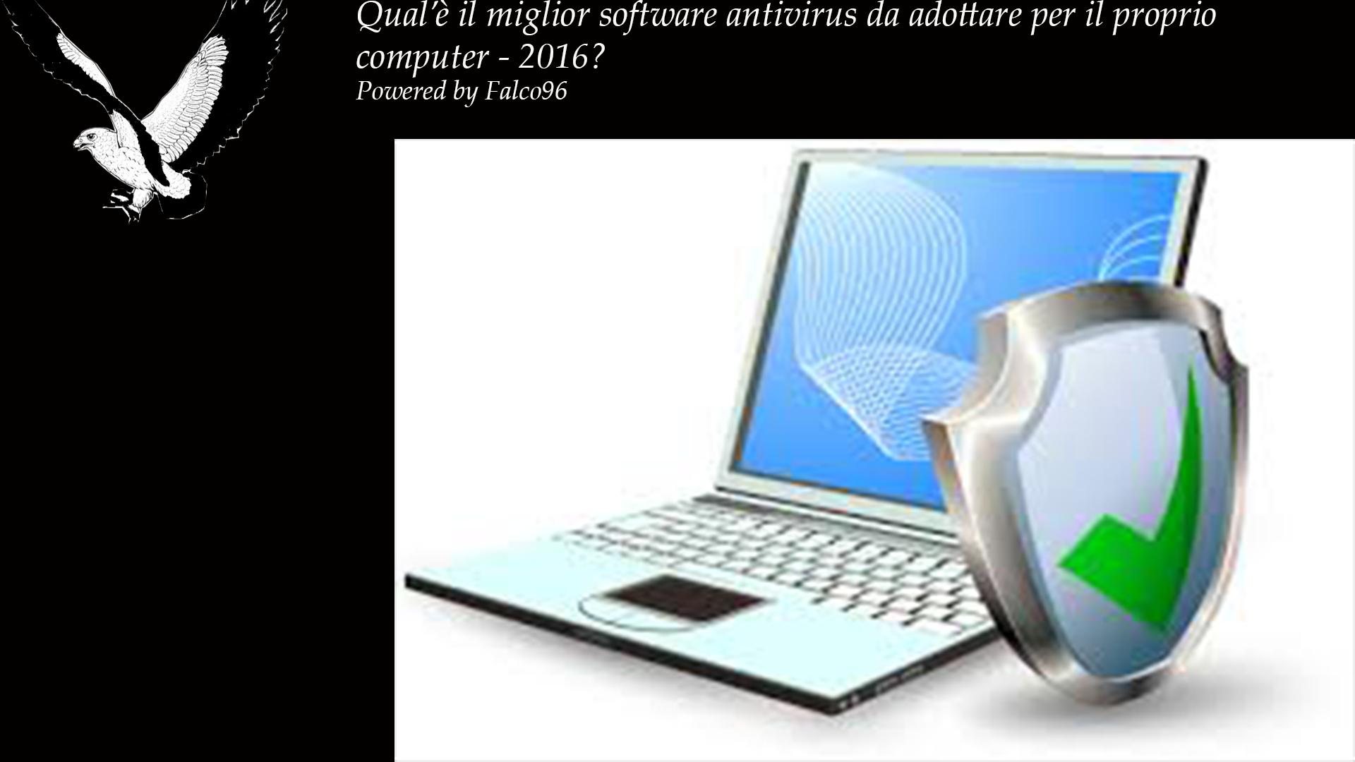 Che antivirus scegliere per il proprio computer – 2016