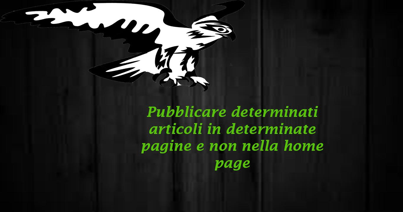 Pubblicare articoli di varie categorie in determinate pagine – WordPress