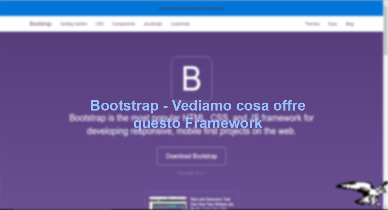 Bootstrap – Un'ottimo framework