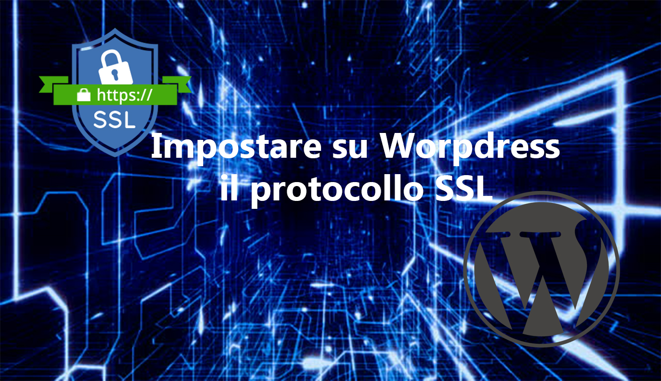 Come configurare WordPress per una connessione SSL