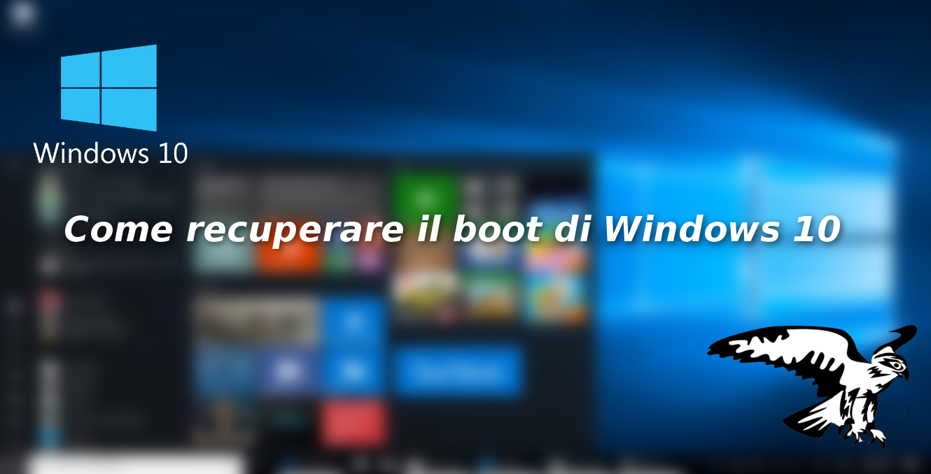 Come recuperare il boot di Windows 10 in caso di problemi