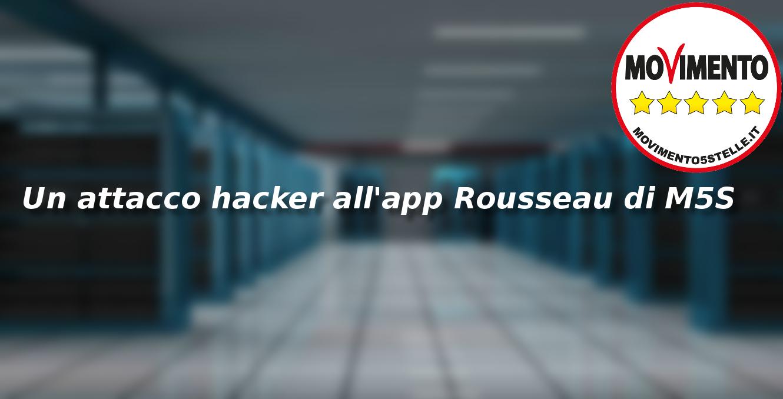 Un attacco hacker all'applicazione Rousseau di M5S