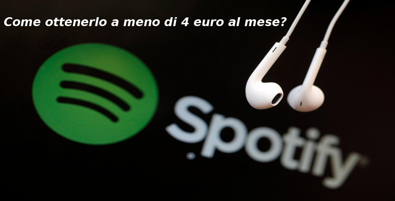 Come ottenere Spotify a meno di 4 euro al mese