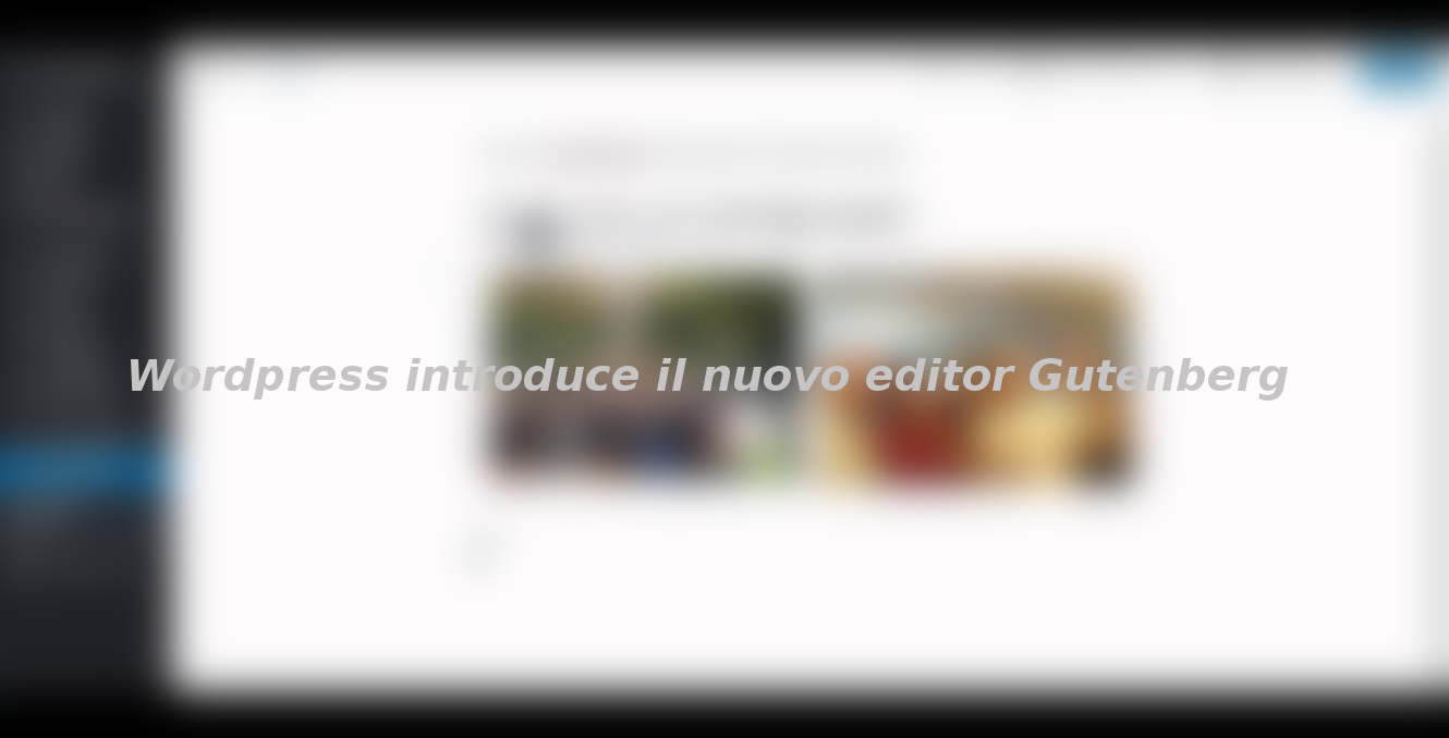 WordPress introduce il nuovo editor Gutenberg